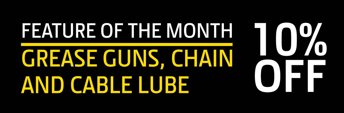 10% Off Grease Guns Chain and Cable Lube