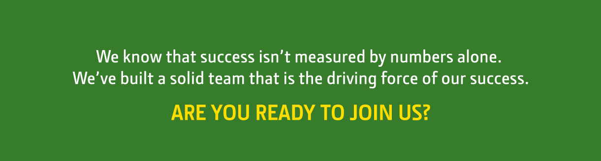 We know that success isn't measured by numbers alone. Are you ready to join us?